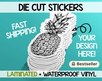 Your custom vinyl sticker cut to any shape |We print any image or design on permanent waterproof vinyl | Die cut or Kiss cut | Laminated