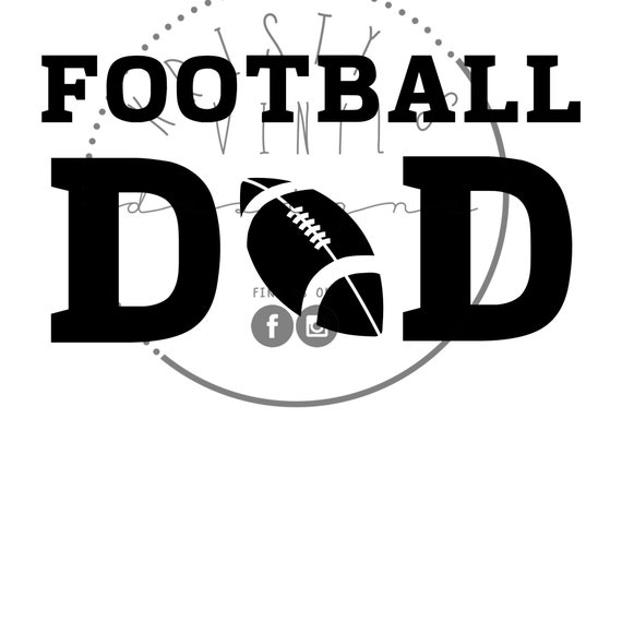 Football Dad Svg Png Jpg Files Football Svg Dad Life Svg Etsy