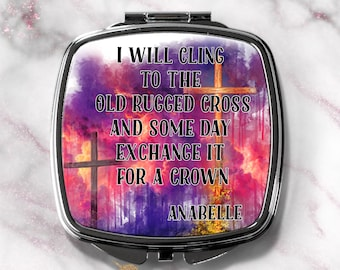 I Will Cling To The Old Rugged Cross- Watercolor Compact Mirror-Compact Purse Mirror-Religious Gift- Secret Sister Gift