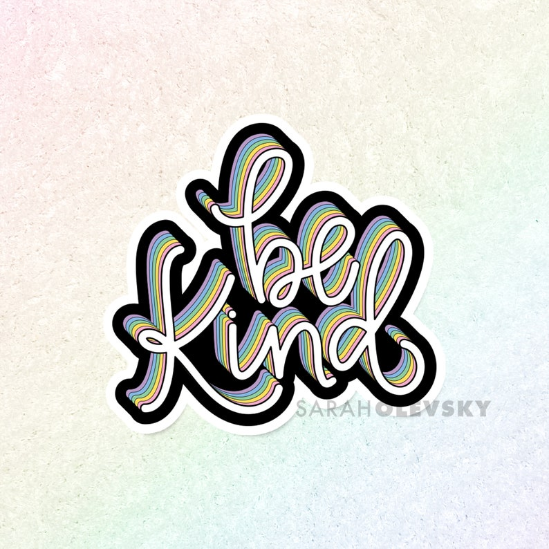 Be Kind Sticker  Hand Lettered Die Cut Sticker Decal for image 0