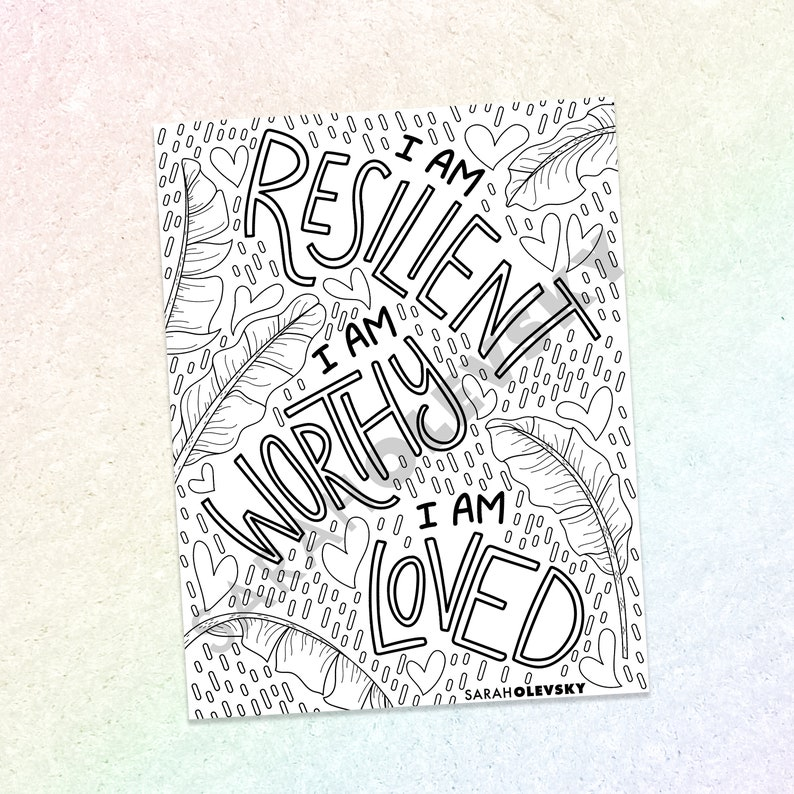 I am Resilient  Worthy  Loved Color Page Digital Download image 0
