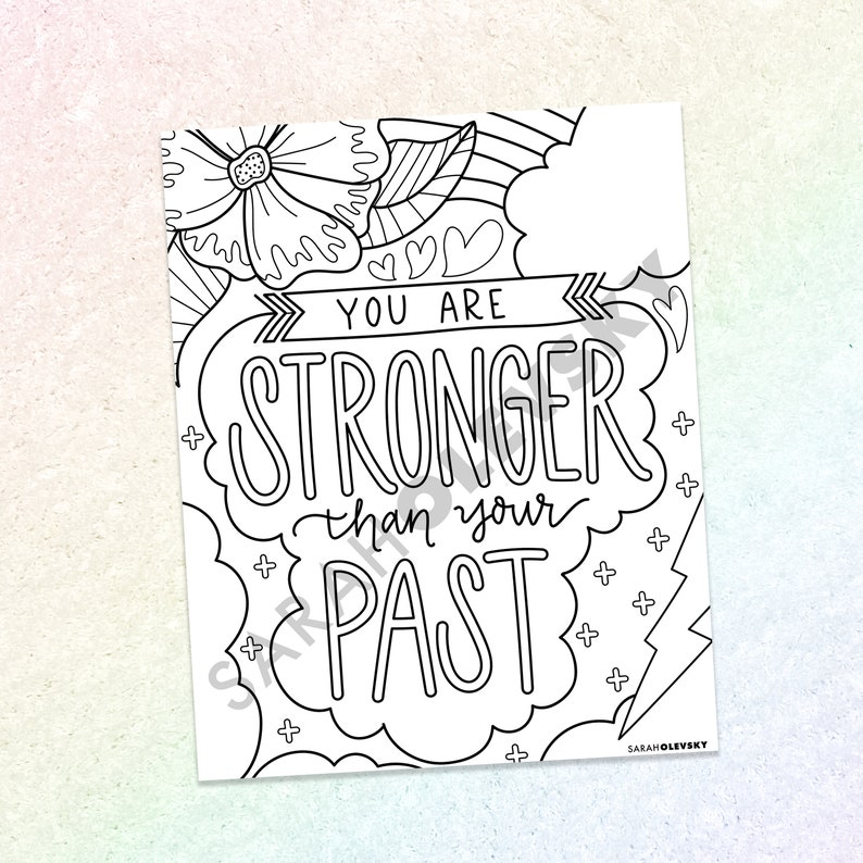 You are Stronger than your Past  Color Page Instant Digital image 0