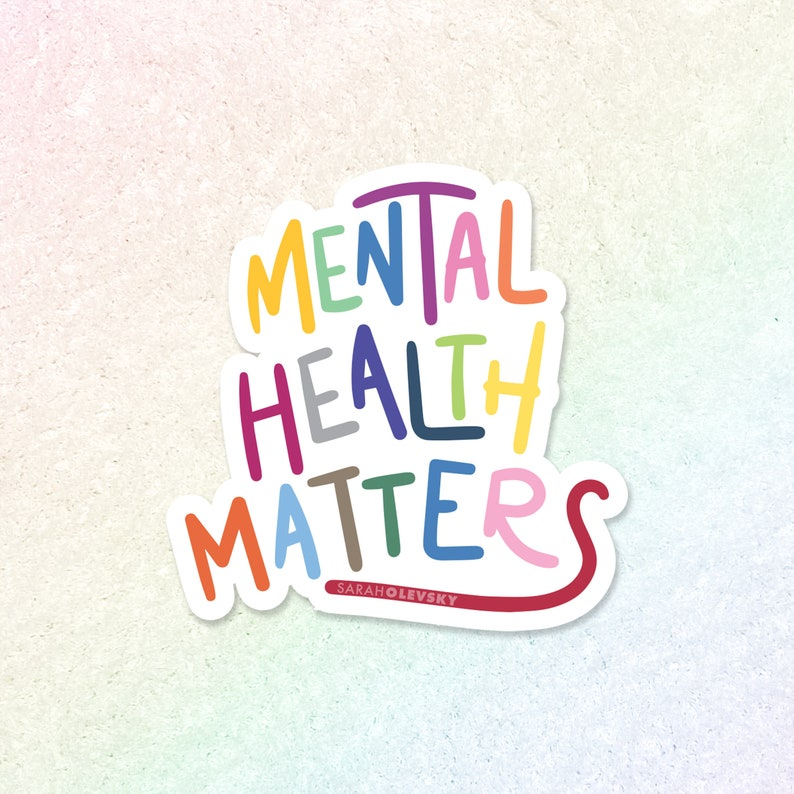 Mental Health Matters Hand Lettered Die Cut Sticker Decal image 0