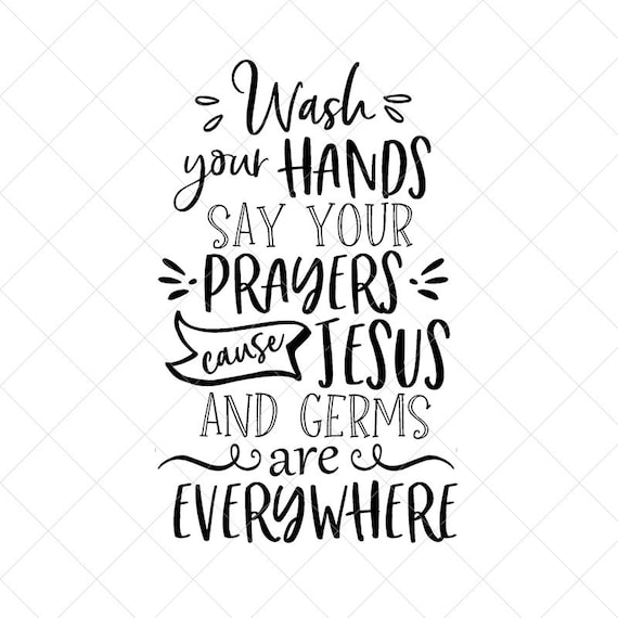 Wash Your Hands Say Your Prayers Svg Funny Bathroom Svg Etsy