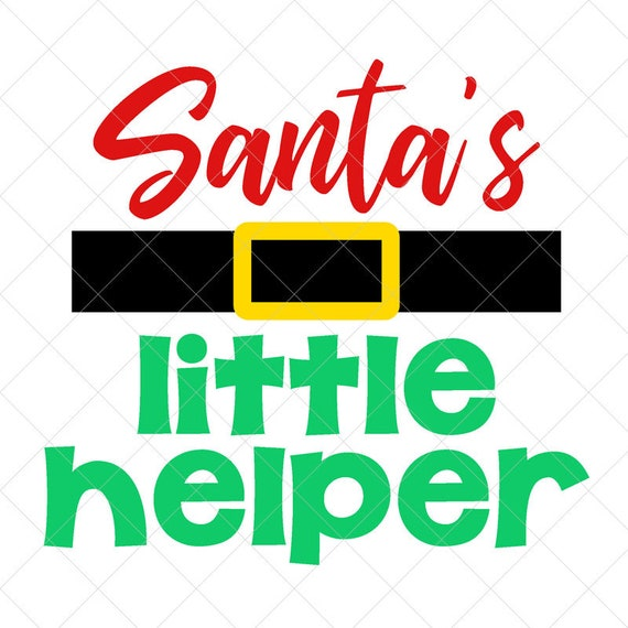Santa S Little Helper Svg Baby Svg Boy Svg Holiday Svg Etsy