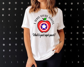 Captain America Style I Teach Little Heroes What's Your Super Power Teacher Sights Ink T-shirt