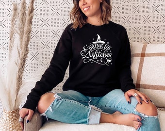 Drink Up Witches Bella Sweatshirt or T-shirt Sights Ink Style Graphic T-shirt
