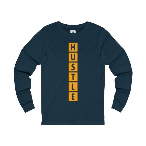 Rgapparels unisexe Hustle Design unisexe Rgapparels à manches longues T-shirt | Hustle Hard, Motivation chemise, chemises Hustle c77ebb