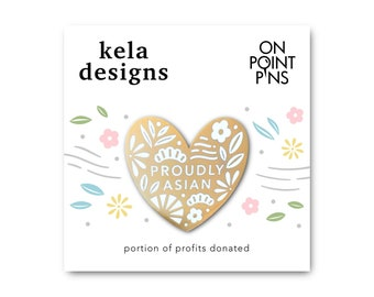 Proudly Asian Pin | Hard Enamel Pin | Lapel Pin | Portion of Profits Donated to Stop AAPI Hate Charities