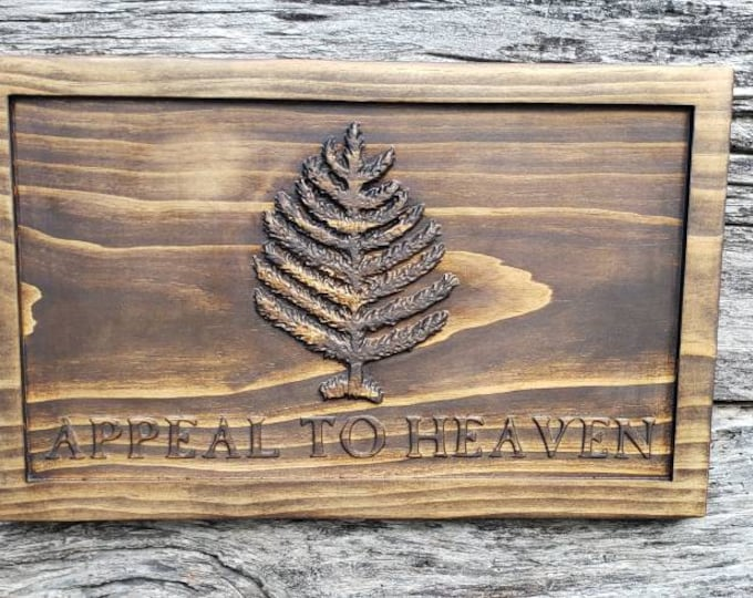 APPEAL TO HEAVEN Wooden Sign American Revolution Decor