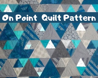 UPDATED - More Sizes! - On Point Easy and Quick Quilt Pattern PDF, Equilateral Triangle Quilt Pattern PDF, Beginner Quilt Pattern, Quilt