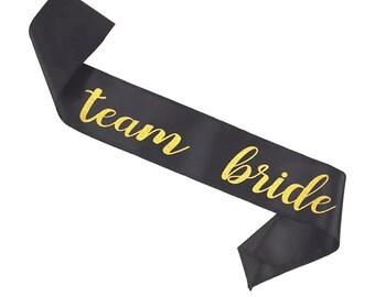 Team bride sash - Hen Do, Hen Party Sash,Bridal Shower Sash, Bachelorette Party Sash, Stagette Sash,Satin Sash