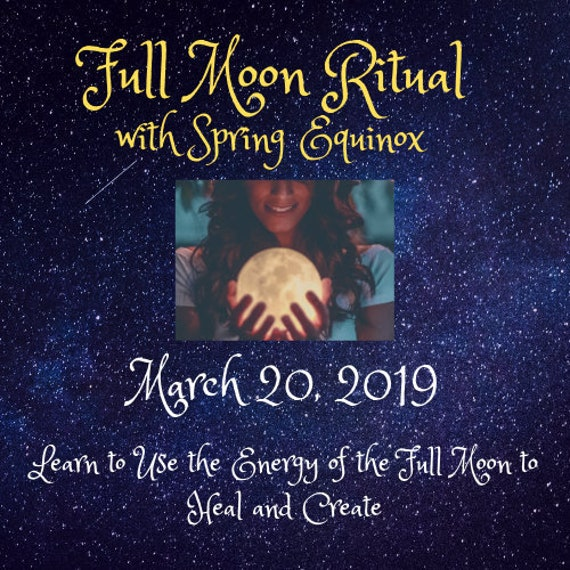 Spring Equinox 2020 Rituals.March 2019 Full Moon Ritual Including Spring Equinox Subscription Service Crafting A Magickal Life Women S Spirituality Empowerment Woke