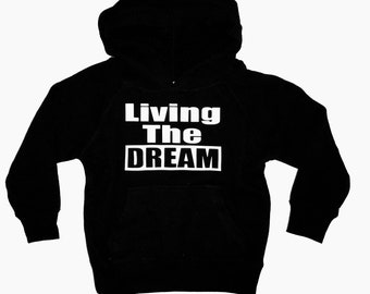 Adult-Unisex Living the dream hoodie