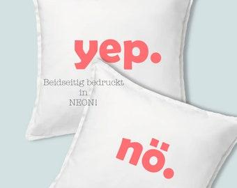 "Cushion cover ""nö. yep."" Cotton handmade 50x50 scandi deko neon gift idea statement with bringaway wedding engagement love answerpop art"