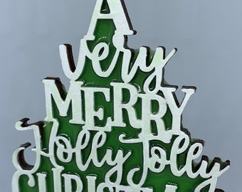 A Very Merry Holly Jolly Christmas Tree Ornament Green Wooden White Choose Color