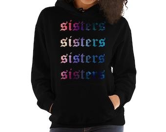 7b6a7591a5b7 Ladies Sisters hoodie