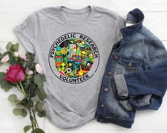 2e380865550 PSYCHEDELIC T SHIRT Research Volunteer Lsd Mdma Shrooms Weed Dmt Acid  Psilocybin Trip Fun Shirt Psychedelic Shirt Hallucination Alien Shirt