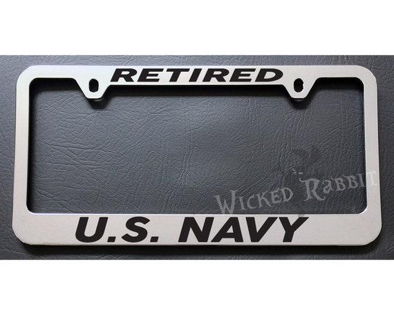 RETIRED US NAVY License Plate Frame