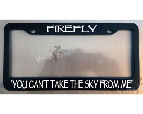 Serenity  FIREFLY 03K64   Custom License Plate Frame