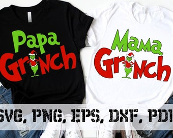 The Grinch, Papa Mama Grinch Family Christmas SVG Eps Png Pdf Digital Download