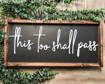 14x6 This Too Shall Pass Now Would Be Good Custom Wood Sign Motivational Positivity Happiness Success You/'ve Got This Encouragement Plaque