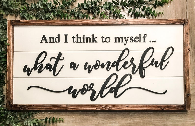 Wonderful World Sign And I Think To Myself What A Wonderful World Perfect 3D sign Wonderful Christmas Gift Farmhouse decor 3d sign