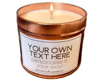 Personalise Funny Candle, Vegan Candle, Cruelty Free Candle Rude Candle, Silly Candle, Create Your Own Christmas Gift Funny, Your Own Text