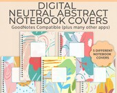Neutral Abstract digital notebook covers | Notability Noteshelf GoodNotes template | iPad Android Planner Covers | DIGITAL DOWNLOAD