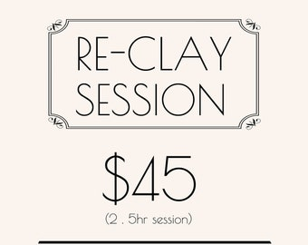 RE - CLAY Session
