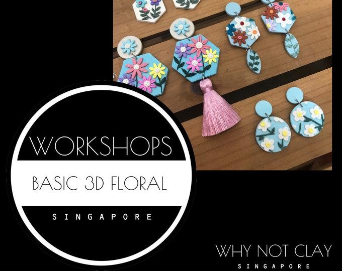 BEGINNER : Basic 3D Floral Polymer clay Workshop (NOV / DEC 2021)