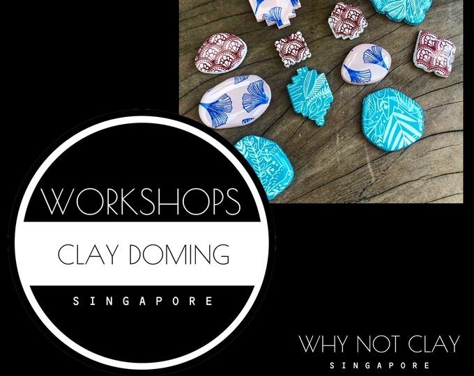 BEGINNER : Polymer Clay Doming Workshop (NOV / DEC 2021)