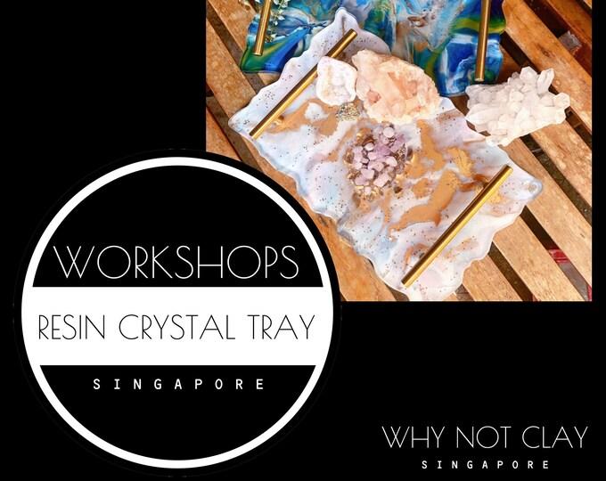 BEGINNER : Resin Crystal Tray Workshop ( OCT / NOV 2021)