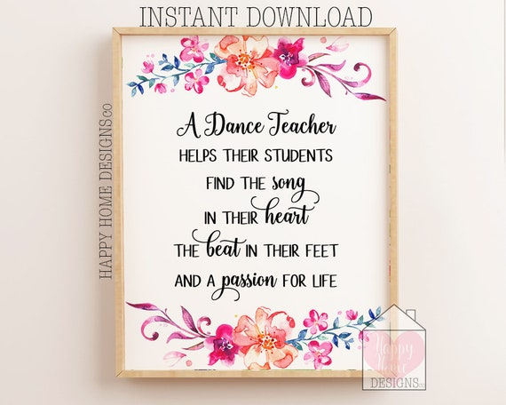 Dance Teacher Appreciation Gifts, Dance Teacher Present, A Dance Teacher  Helps Their Students, Dance Teacher Quotes, Dance Teacher Printable