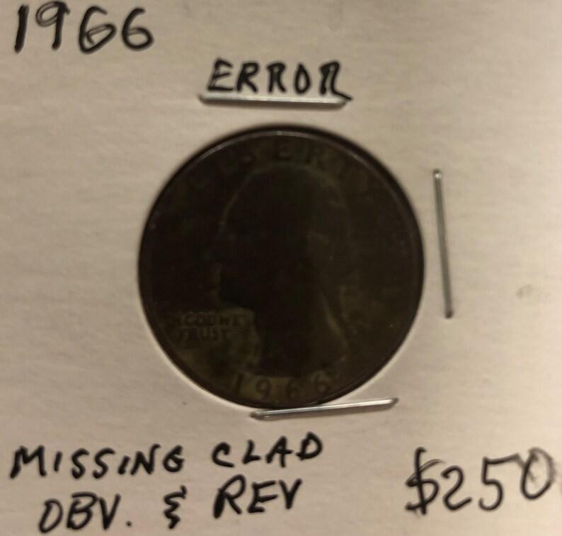 1966 Washington Quarter missing clad obverse and reverse