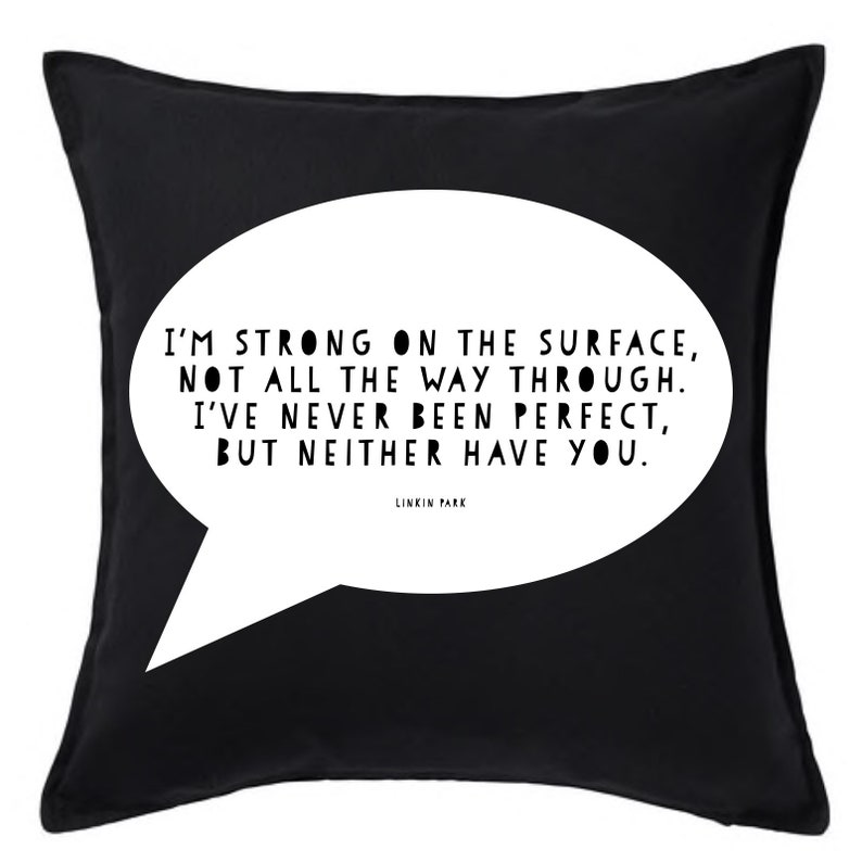 Linkin Park Cushion I M Strong On The Surface Leave Out All The Rest Gift Chester Bennington Quote Lyric Cushion Pillow