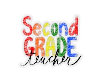 Second Grade Teacher Sticker - Laptop Sticker - 2nd Grade Teacher Gift