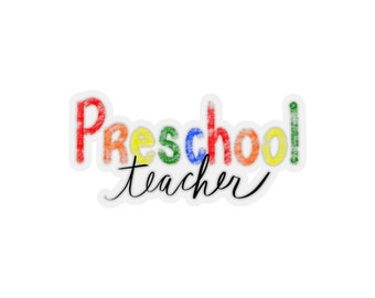 Preschool Teacher Sticker - Laptop Sticker - Preschool Teacher Gift