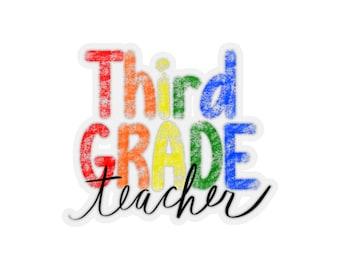 Third Grade Teacher Sticker - Laptop Sticker - 3rd Grade Teacher Gift