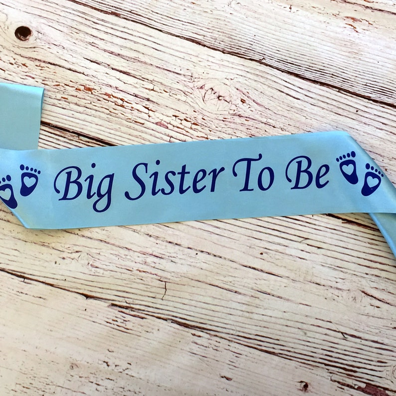Blue Big Sister To Be Satin Sash  Baby Shower Sash  Baby Shower Gifts  Big Sister Gifts  Baby Shower Decor For Boy  Baby Announcement