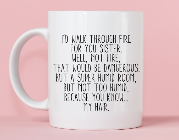 Sister Gifts Funny Ceramic Gift Coffee Mug Sister Coffee Cup Sister Gift Idea