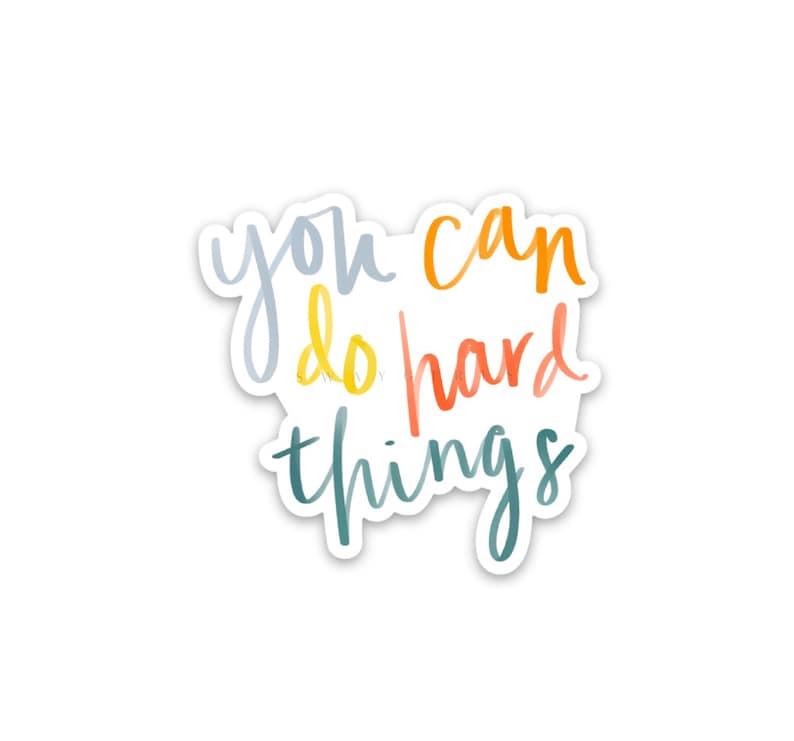 Encouraging inspirational stickers  Waterproof vinyl decals  image 0