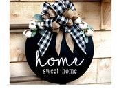 Door Decoration, Home Sweet Home Hanger, Front Door Decor, Door Wreath, Housewarming Gift, Black,Home Decor, Wood Round Sign,Door Sign,