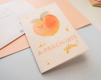 I A-peach-ciate You! Peach Greeting Card | Punny Fruits Collection
