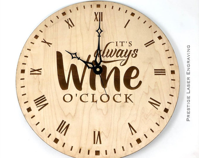 It's always wine o'clock wood clock