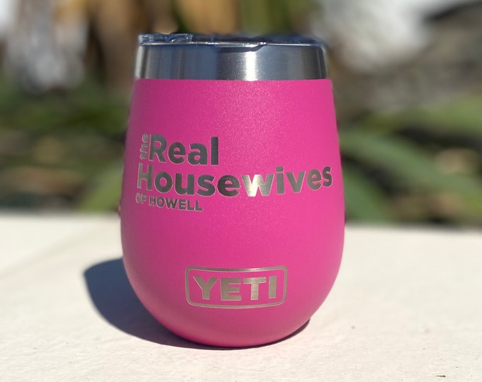 Real Housewives of- wine tumbler