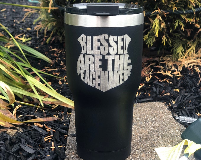 Blessed are the peacemakers 20oz. RTIC Powder Coated Tumbler
