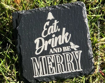 4x4 Eat Drink And Be Merry Slate Coaster