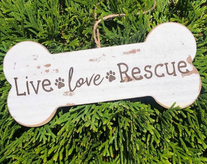 Live, love, rescue Dog bone ornament