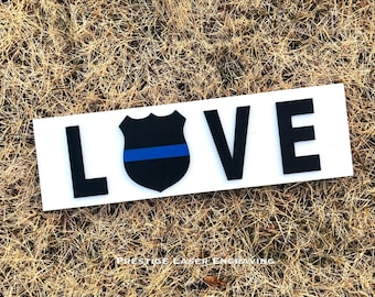 Love Police wood Sign